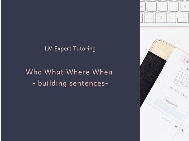 Who What Where When to build sentences