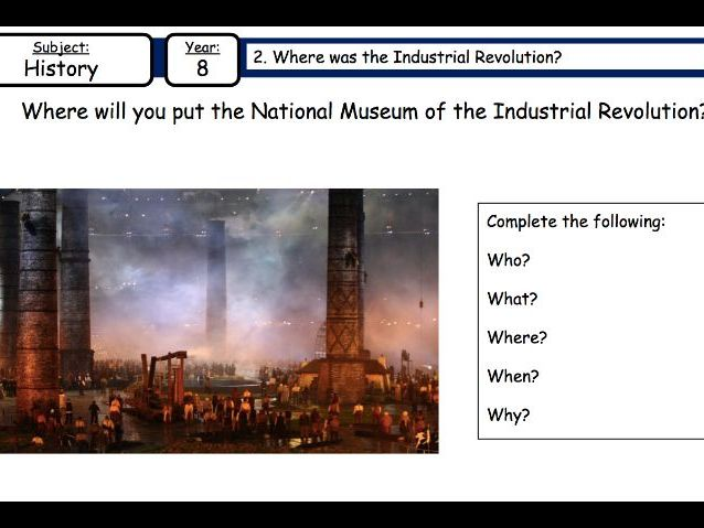 Lesson two: Where was the Industrial Revolution?