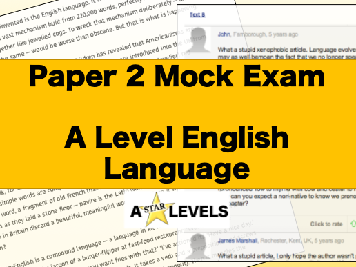 Paper 2 Mock Exam A Level English Language