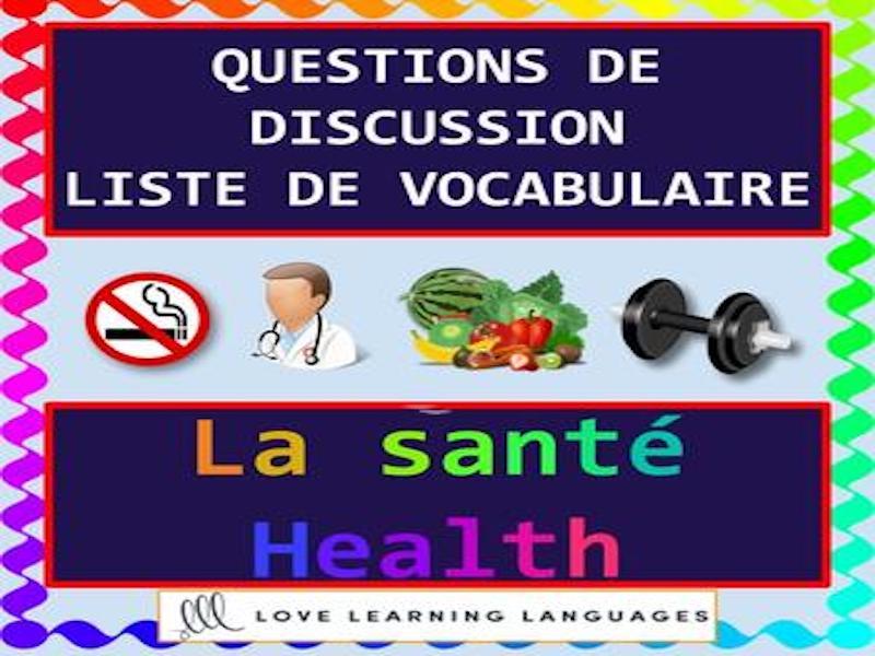 La santé - Health - Discussion ciblée - French themed conversation questions