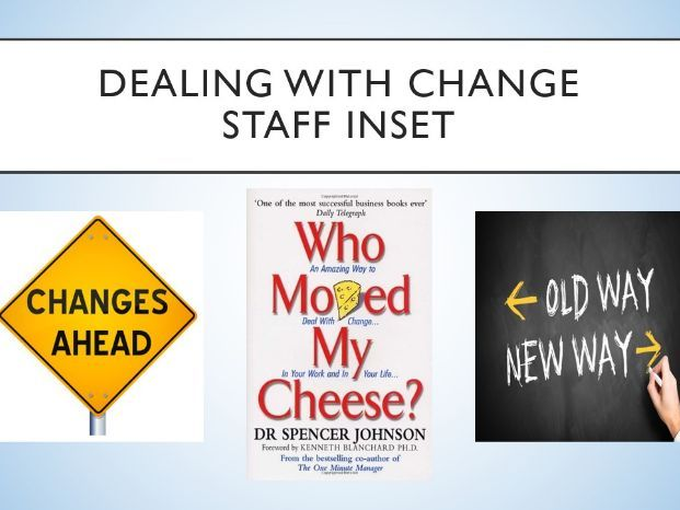 How to Handle Change - STAFF CPD TRAINING - INSET