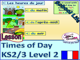 PRIMARY KS2/3 FRENCH LESSON: Review times on hour/half past with times of day; school routine