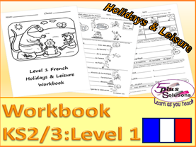 PRIMARY FRENCH COPIABLE WORKBOOK (KS2/3):Sport, leisure, hobbies, past-times, days/ week, diary etc.