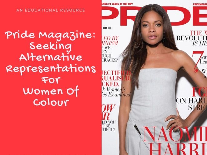 Teacher Notes For A Contextual Analysis of Pride Magazine with Activities