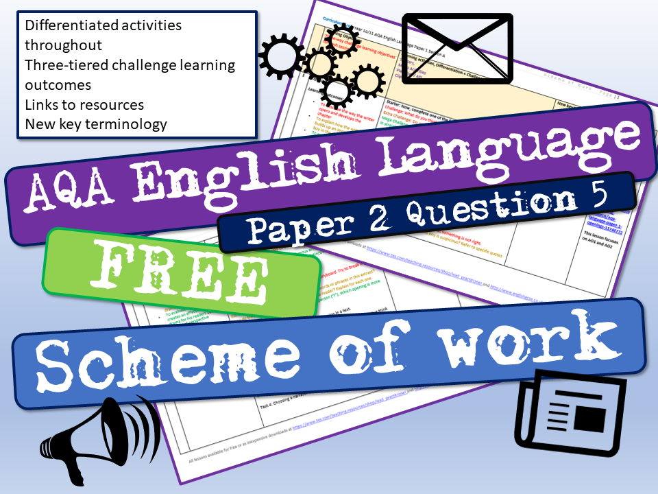 AQA English Language Paper 2 Question 5 Scheme of Work