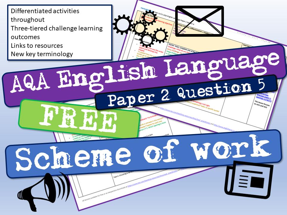 AQA English Language Paper 2 Question 5 Scheme of Work