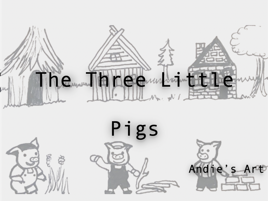 Three Little Pigs- Read the descriptions and match them to the pictures