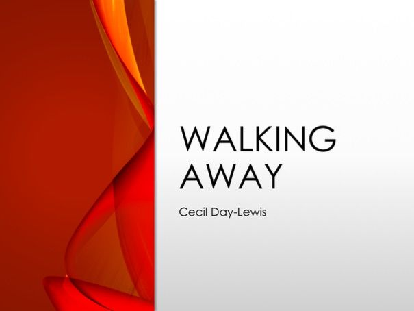 Walking Away by Cecil Day-Lewis - Love and Relationships Revision: GCSE AQA English Literature