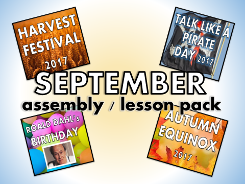 September Assembly Pack – Harvest Festival, Autumn Equinox, Talk Like a Pirate, Roald Dahl, Lesson