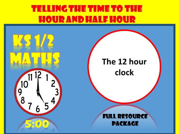 2 Lessons on Time: Y1 (time to the hour and half hour)