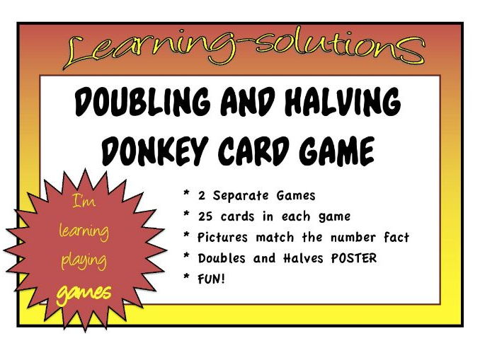 DOUBLES and HALVES - DONKEY CARD GAMES - 2 Games with A4 NUMBER FACTS POSTER