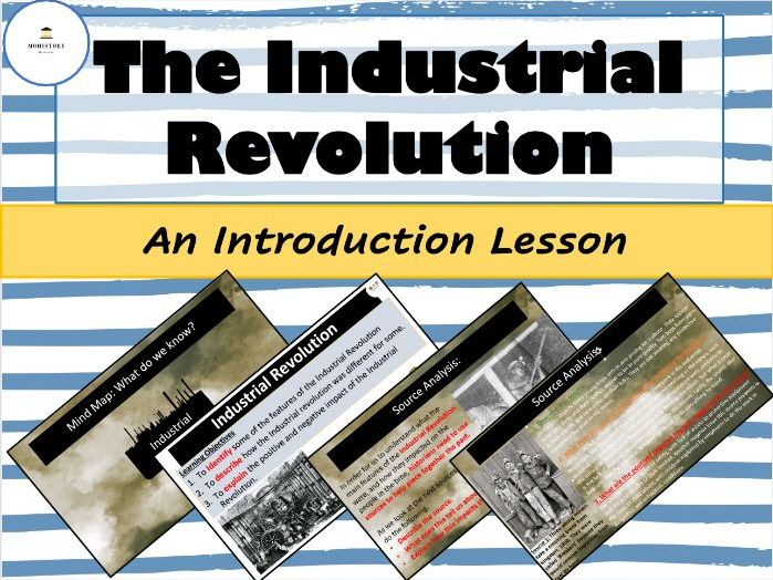 Industrial Revolution - An Introduction Lesson