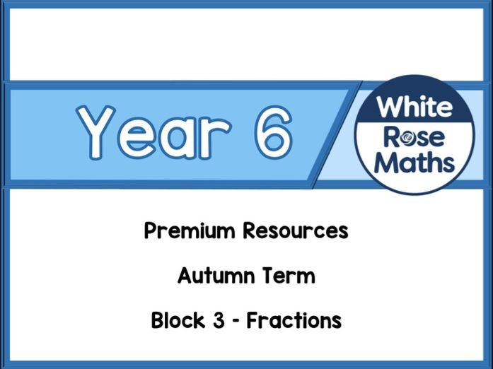 Year 6 - Fractions