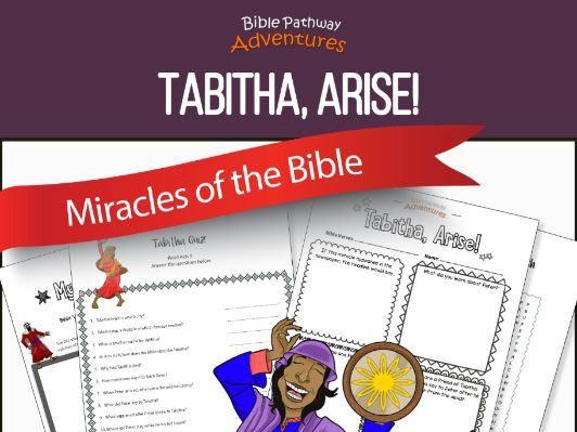 Bible Miracles: Tabitha, Arise!