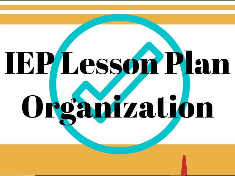 Home School Edition BULK IEP Lesson Plan Organization