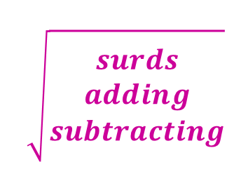 Revision Mat - Adding and Subtracting Surds