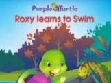 Purple Turtle Stories: Roxy Learns to Swim (EBOOK)