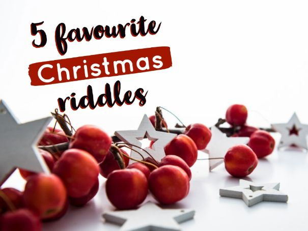 5 favourite Christmas riddles