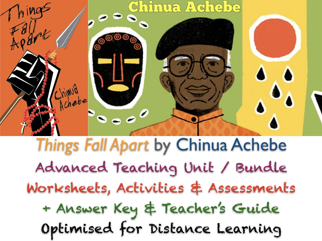 Things Fall Apart (Achebe) Complete Advanced Teaching BUNDLE + ANSWERS + GUIDE