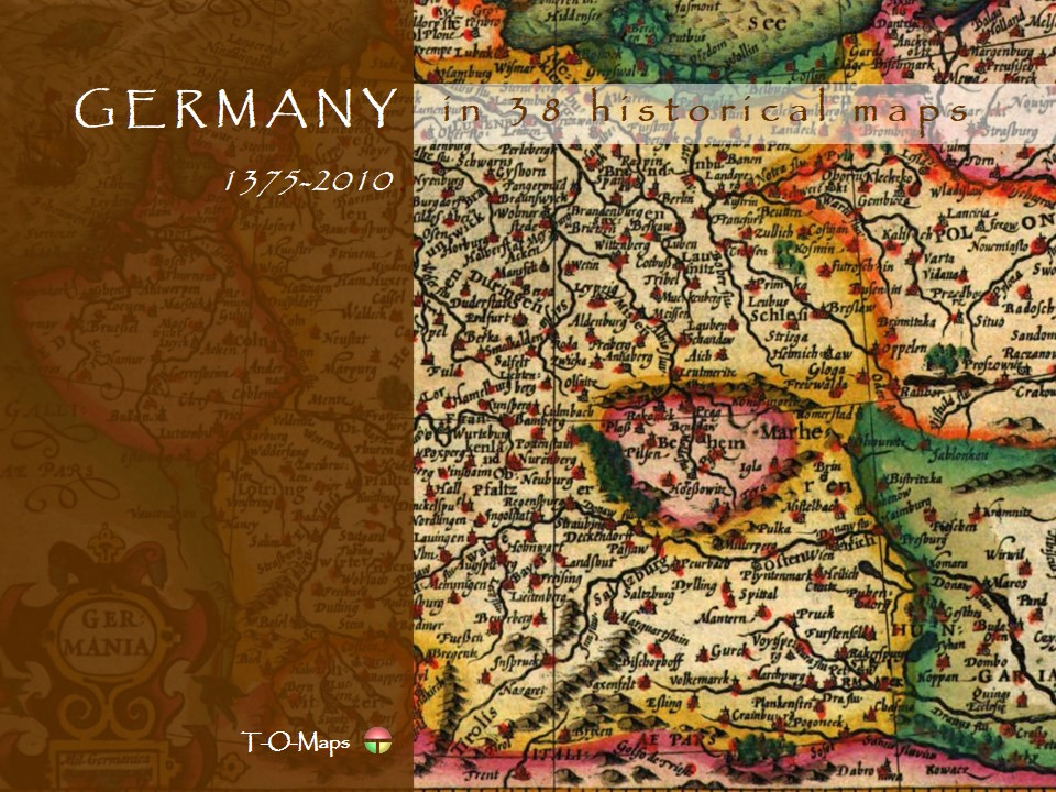 Germany in 38 historical maps (1375-2010)