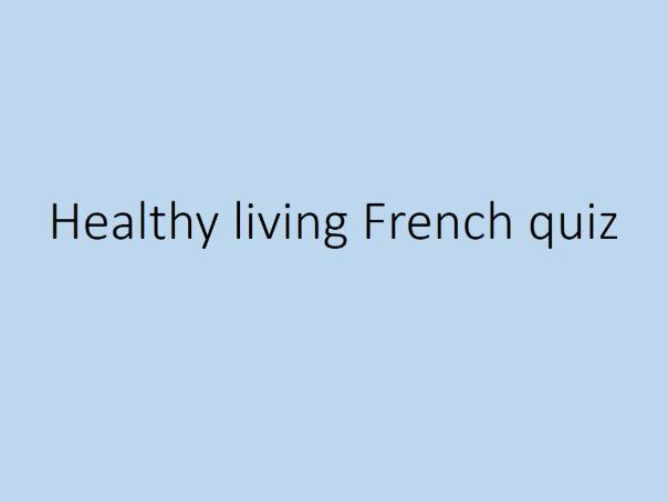 Healthy Living French Quiz