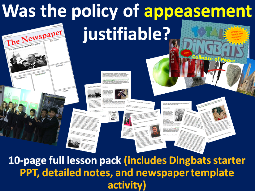Appeasement - 10-page full lesson (Dingbats starter PPT, detailed notes, newspaper activity)