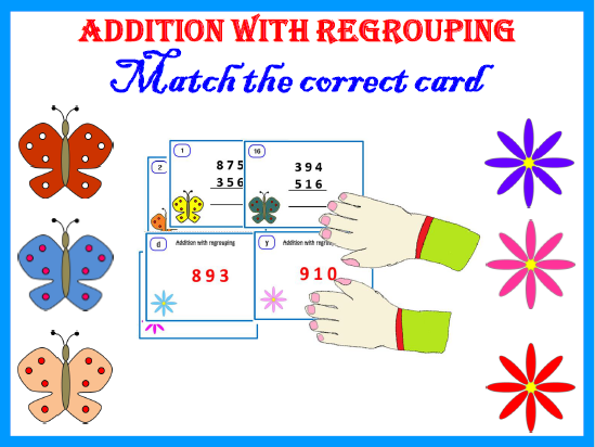 Addition with Regrouping- Match the correct card