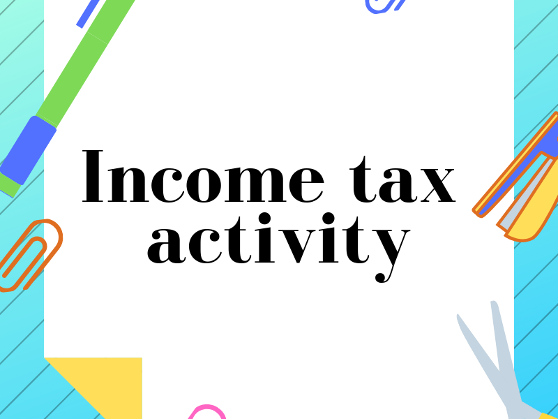 Income tax activity worksheet for Year 9.