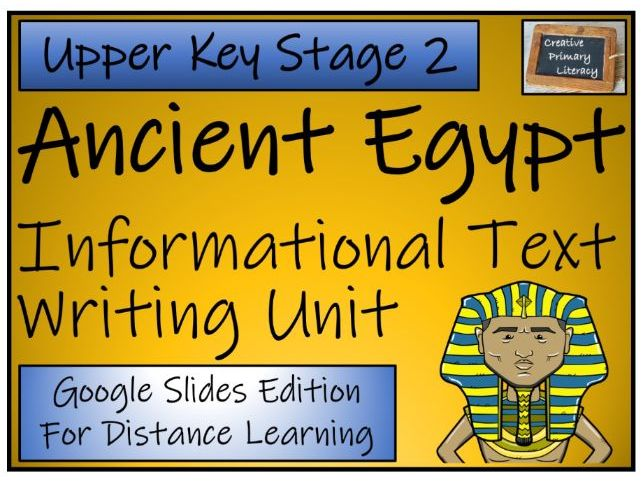 UKS2 Ancient Egypt Informational Text Writing & Distance Learning Unit