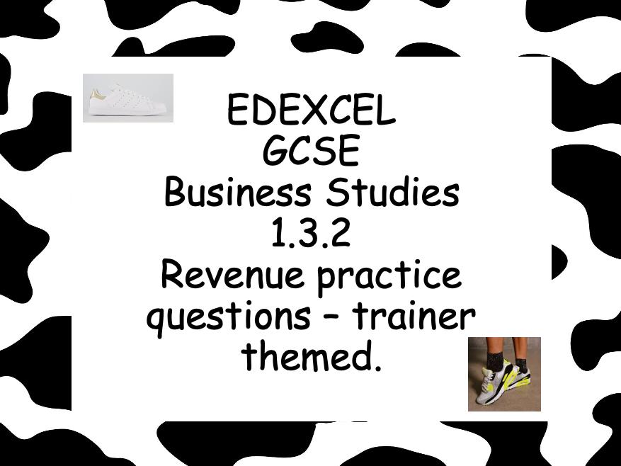 EDEXCEL GCSE Business 1.3.2 Revenue practice question worksheet - Trainer themed