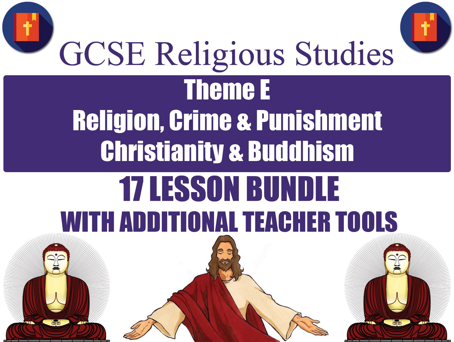 GCSE Christianity & Buddhism - Religion, Crime & Punishment (17 Lessons)