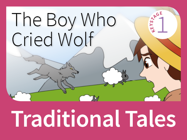 The Boy Who Cried Wolf - Cautionary Tales (Traditional Tales)