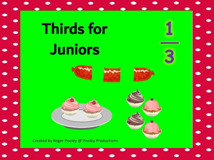 Fractions for Juniors - Thirds