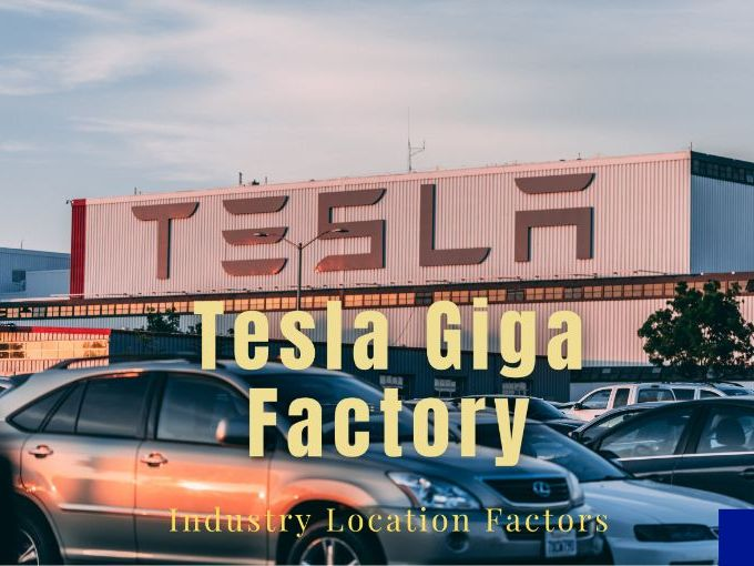 The Tesla Factory Industry Location Factors | Geography | Homework | Cover Lesson | Remote Task