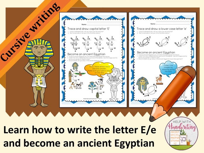 Learn how to write the letter E (Cursive style) and become an ancient Egyptian
