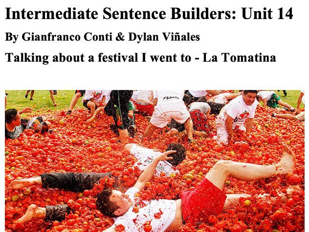 Sentence Builders Intermediate Book - Unit 14 - Talking about a festival I went to - La Tomatina