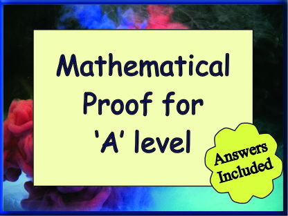 Mathematical Proof for 'A' Level - with Answers
