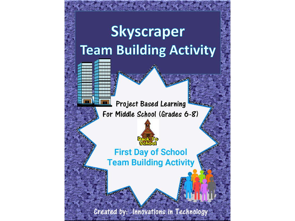 First Day of School - Skyscraper Team Building Activity