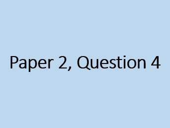 AQA Paper 2, Question 4 Lesson