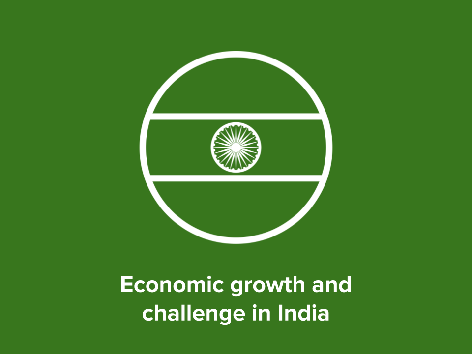 Economic growth and challenge in India (Eduqas/WJEC A Level Geography)
