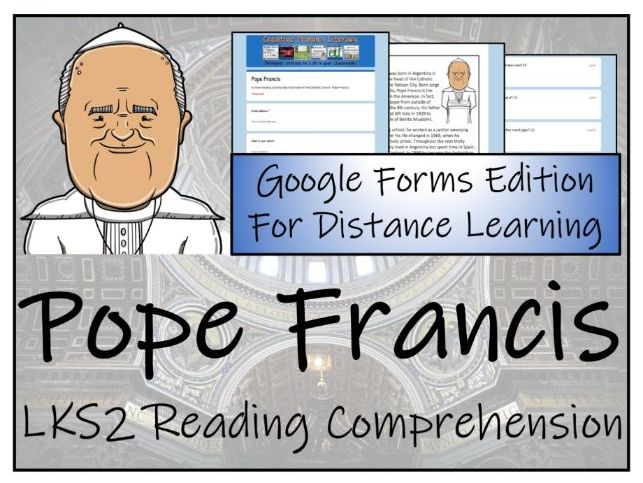 LKS2 Pope Francis Reading Comprehension & Distance Learning Activity