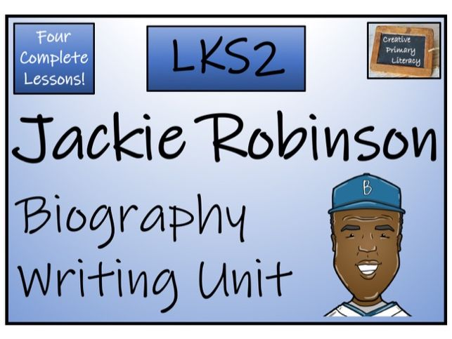 LKS2 Jackie Robinson Biography Writing Activity