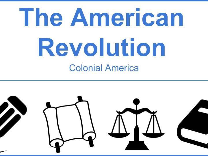 American Revolution - Colonial America
