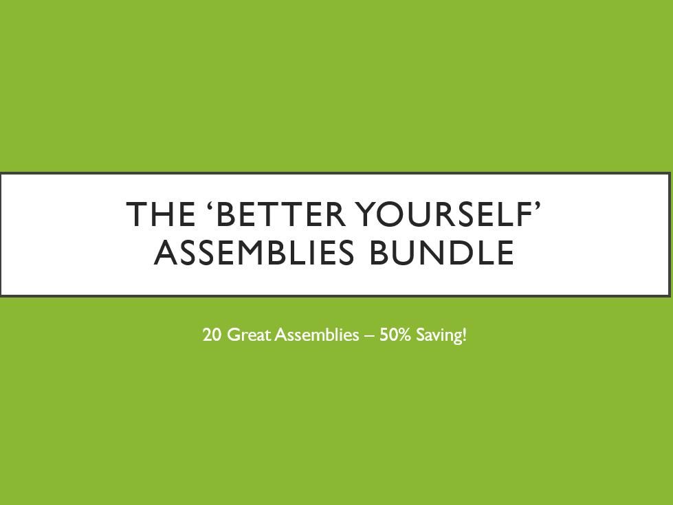 The Better Yourself Assemblies Bundle