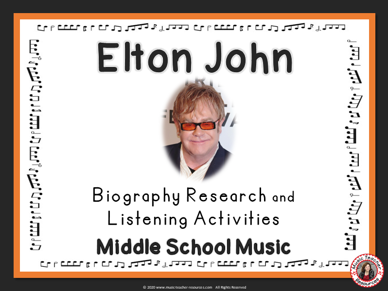 ELTON JOHN Research and Listening Activities