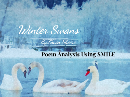 Winter Swans - by Owen Sheers (SMILE Analysis points)