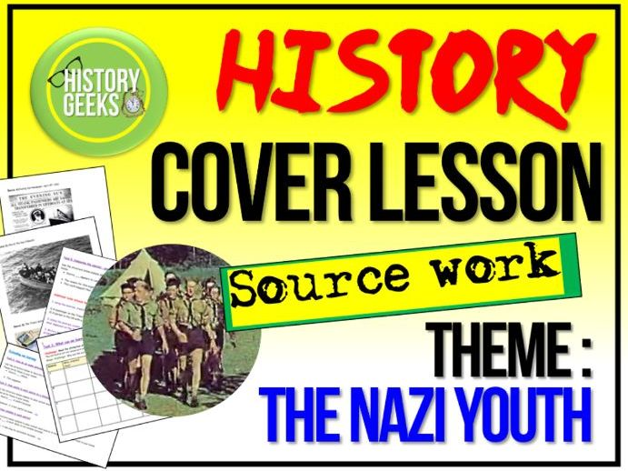 History Cover Lesson - Nazi Youth
