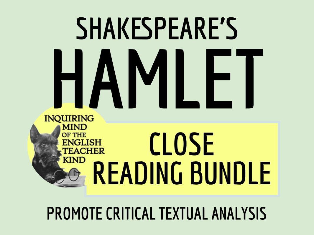Close Reading Bundle: Shakespeare's Hamlet