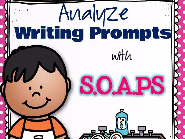 Analyse Writing Prompts with SOAPS