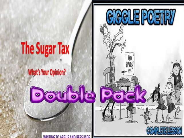 The Sugar Tax and Giggle Poetry Double Lesson Pack - With Free General Starters!
